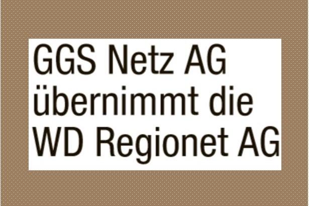 ggs netz ag übernimmt die WD RegioNet AG